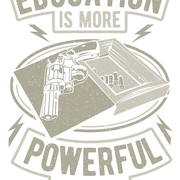 Education is more powerful weapon by designhp