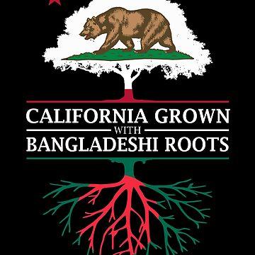 California Grown with Bangladeshi Roots by ockshirts