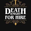 Death Knight For Hire by pixeptional