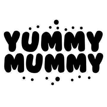 YUMMY MUMMY by jazzydevil