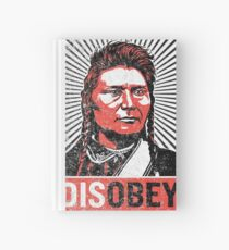 Chief Joseph Disobey Hardcover Journal