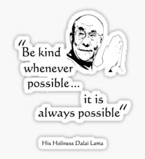 Be Kind: Dalai Lama (on light) Sticker