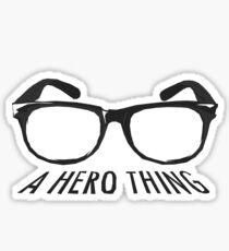 A super hero needs a disguise! Sticker