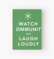 Watch Community & Laugh Loudly Hardcover Journal