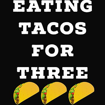 Eating Tacos For Three by 64thMixUp