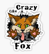 Crazy Like a Fox! Sticker