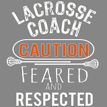 Scary lacrosse Coach Gift Design by LGamble12345