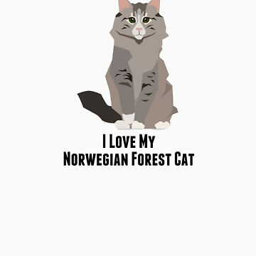 I Love My Norwegian Forest Cat by rodie9cooper6