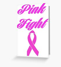 pink fight breast cancer  Greeting Card
