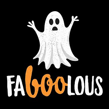 Faboolous Funny Halloween T-Shirt Cute Ghost Party Gift by 14thFloor