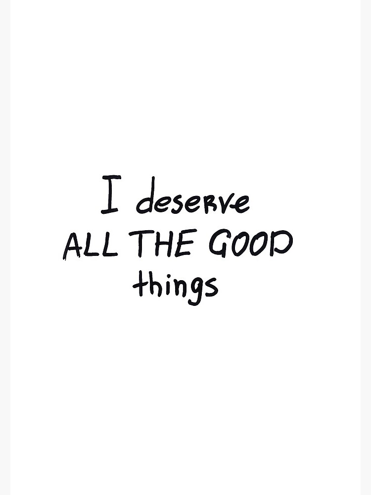 I deserve all the good things by syrykh