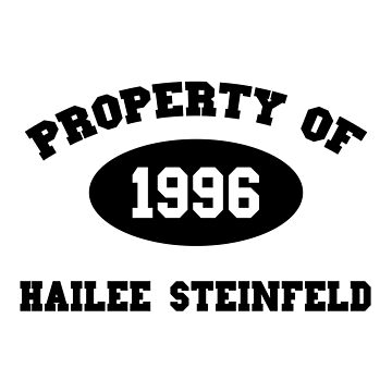 Property of Hailee Steinfeld by amandamedeiros