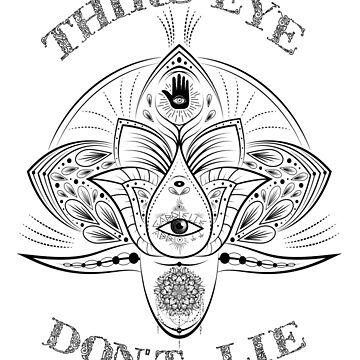 Third Eye Don't Lie by mensijazavcevic