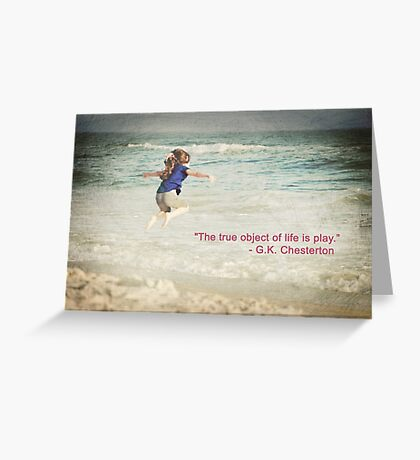 The Object of Life (quote) Greeting Card