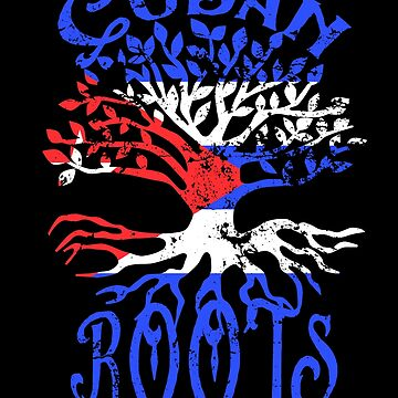 Cuban Roots Cuba Flag Family Tree Heritage Ancestry by LarkDesigns
