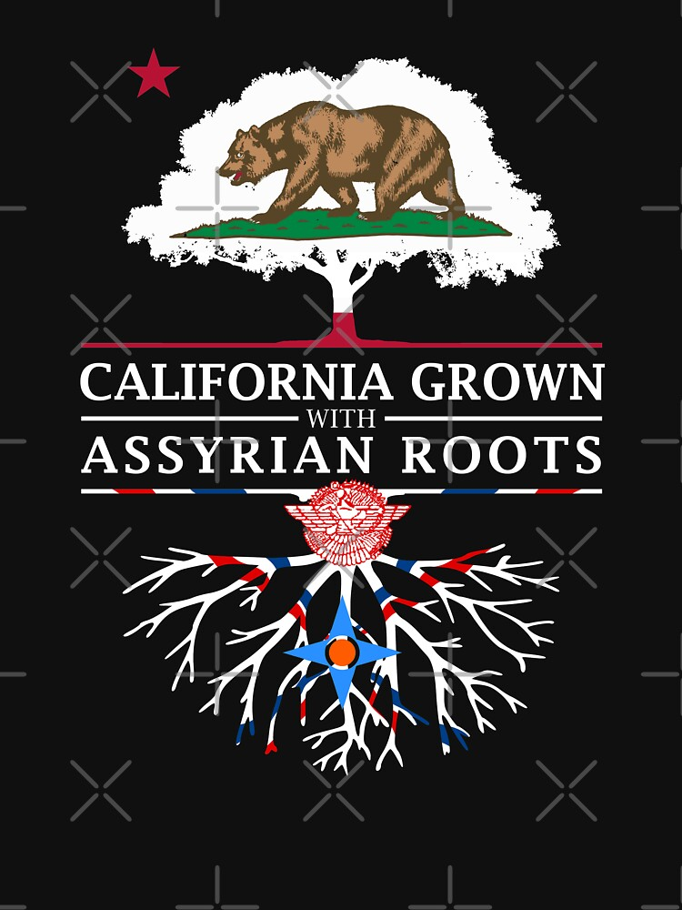 California Grown with Assyrian Roots by ockshirts