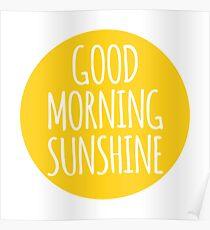 guten Morgen Sonnenschein Poster