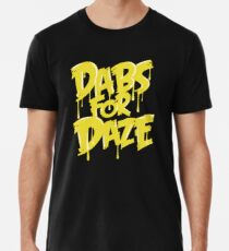 Dabs para Daze Camiseta premium