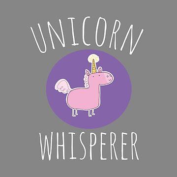 Unicorn Whisperer by LGamble12345