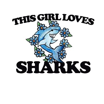 This girl loves sharks by Boogiemonst