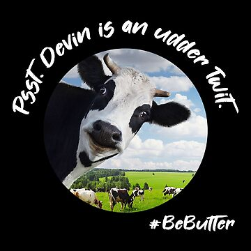 devin is an udder Twit by Thelittlelord