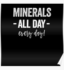 MINERALS ALL DAY EVERY DAY Poster