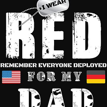 Wear RED Fridays Military Shirt Proud DAD Deployed in Germany by normaltshirts