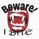 Beware I Bite by Michelle Scott