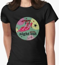 Girls Night Out Womens Fitted T-Shirt