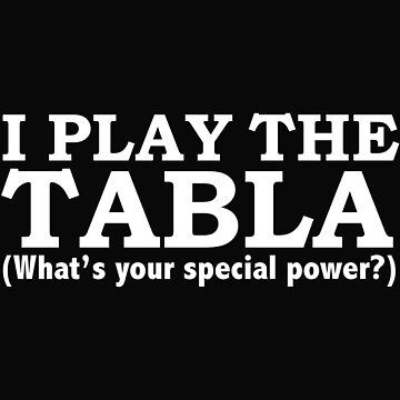 TABLA Player What's your special power by losttribe