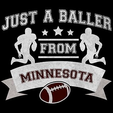 Just a Baller from Minnesota Football Player by jzelazny