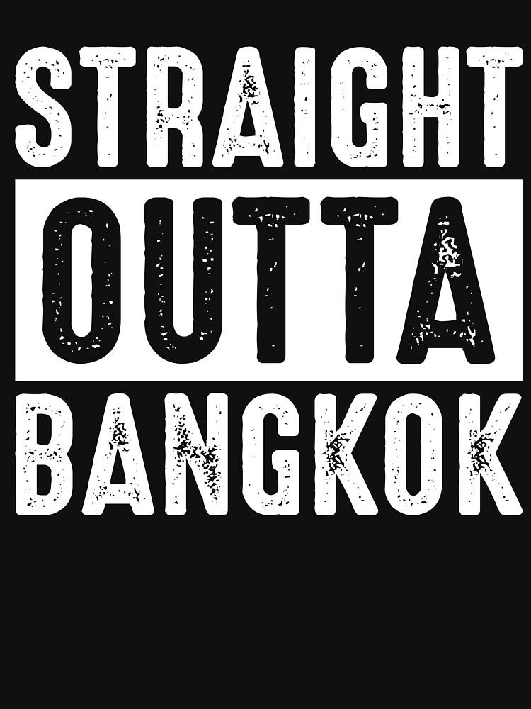 Straight Outta Bangkok by TrendJunky
