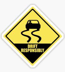 Drift responsibly Sticker