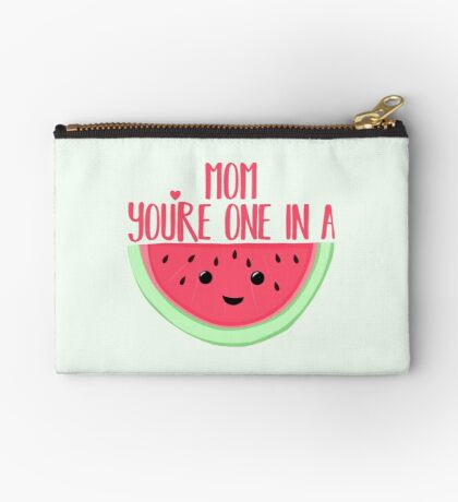 MOM you're one in a MELON - One in a million - Mothers day - Funny mothers day - Mothers Day Pun - Melon Pun - Food Puns Zipper Pouch