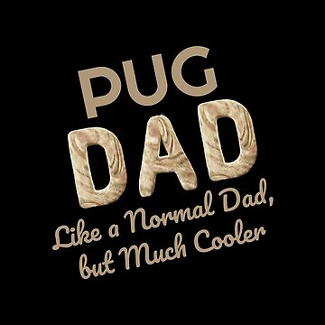 Pug Dad Dog Lover by KanigMarketplac