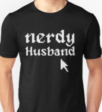 Nerdy Husband Gift Wedding Computer Geek Unisex T-Shirt