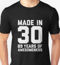 89th Birthday Gift Adult Age 89 Year Old Men Women Slim Fit T Shirt