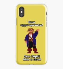 You fight like a cow! iPhone Case