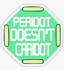 Peridot Doesn't Caridot Sticker