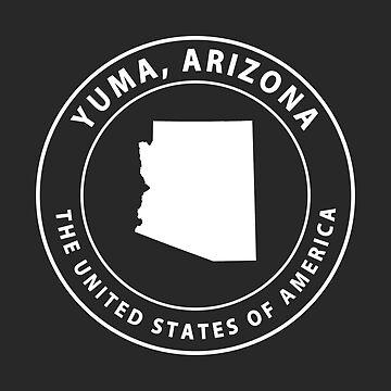 Yuma Arizona Souvenirs AZ Emblem by fuller-factory