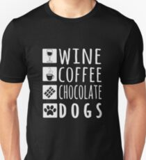 Wine Coffee Chocolate Dogs Gift Slim Fit T-Shirt
