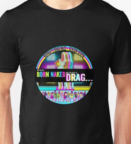 RuPaul Born Naked  Unisex T-Shirt