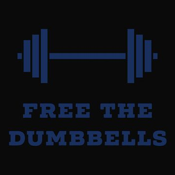 Free The Dumbbells by 64thMixUp