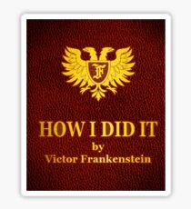 "Young Frankenstein ""How I did it"" Book Sticker"