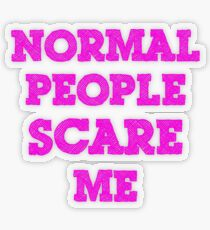 Normal People Scare Me Transparent Sticker