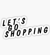 let's go shopping Sticker