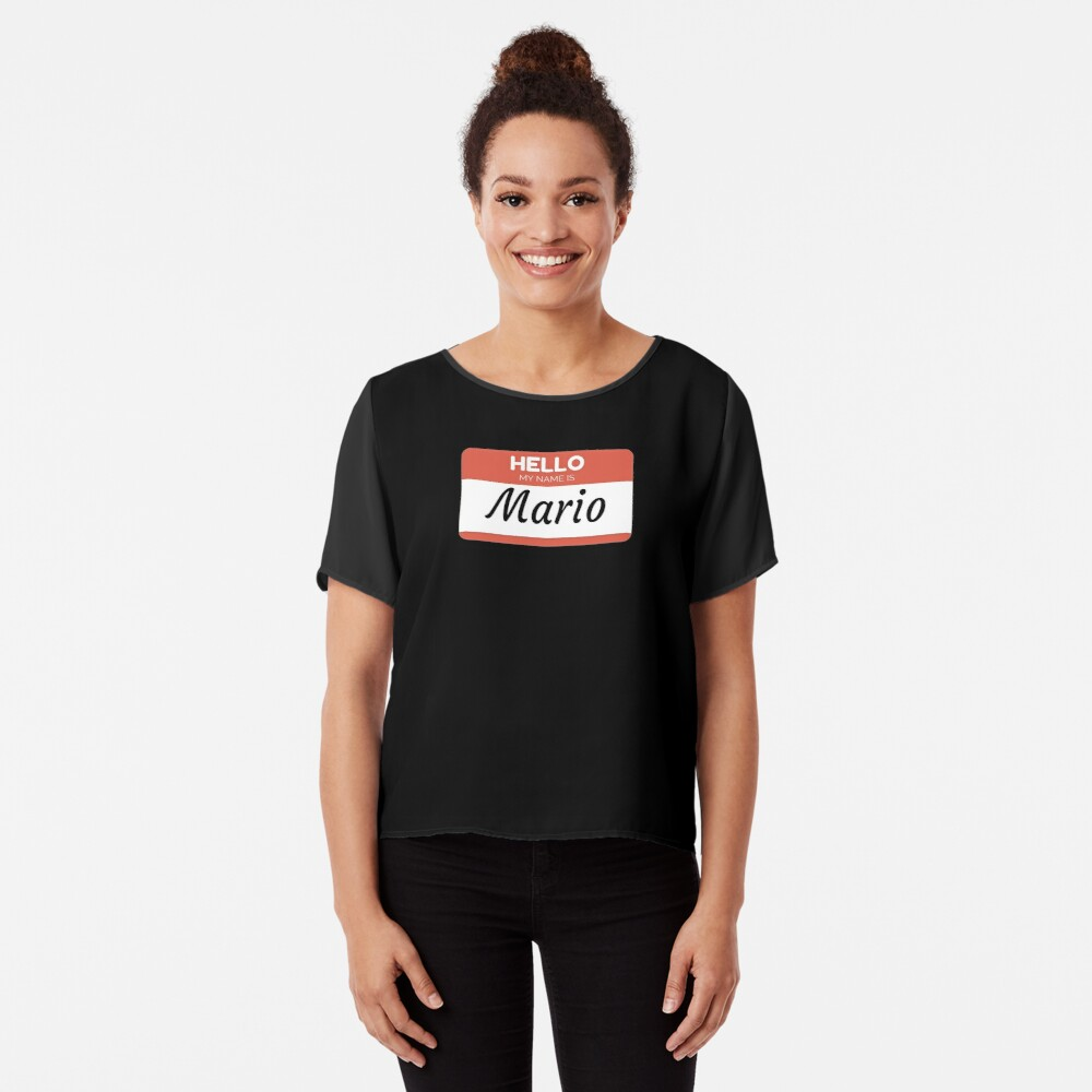 Mario Name Label  Hello My Name Is Mario Gift For Mario or for a female you know called Mario Blusa
