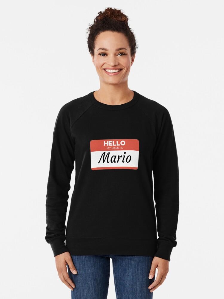 Vista alternativa de Sudadera ligera Mario Name Label  Hello My Name Is Mario Gift For Mario or for a female you know called Mario