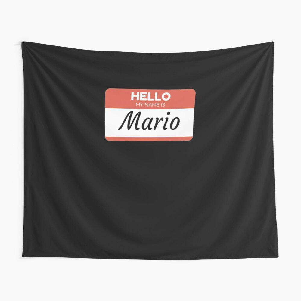 Mario Name Label  Hello My Name Is Mario Gift For Mario or for a female you know called Mario Tela decorativa