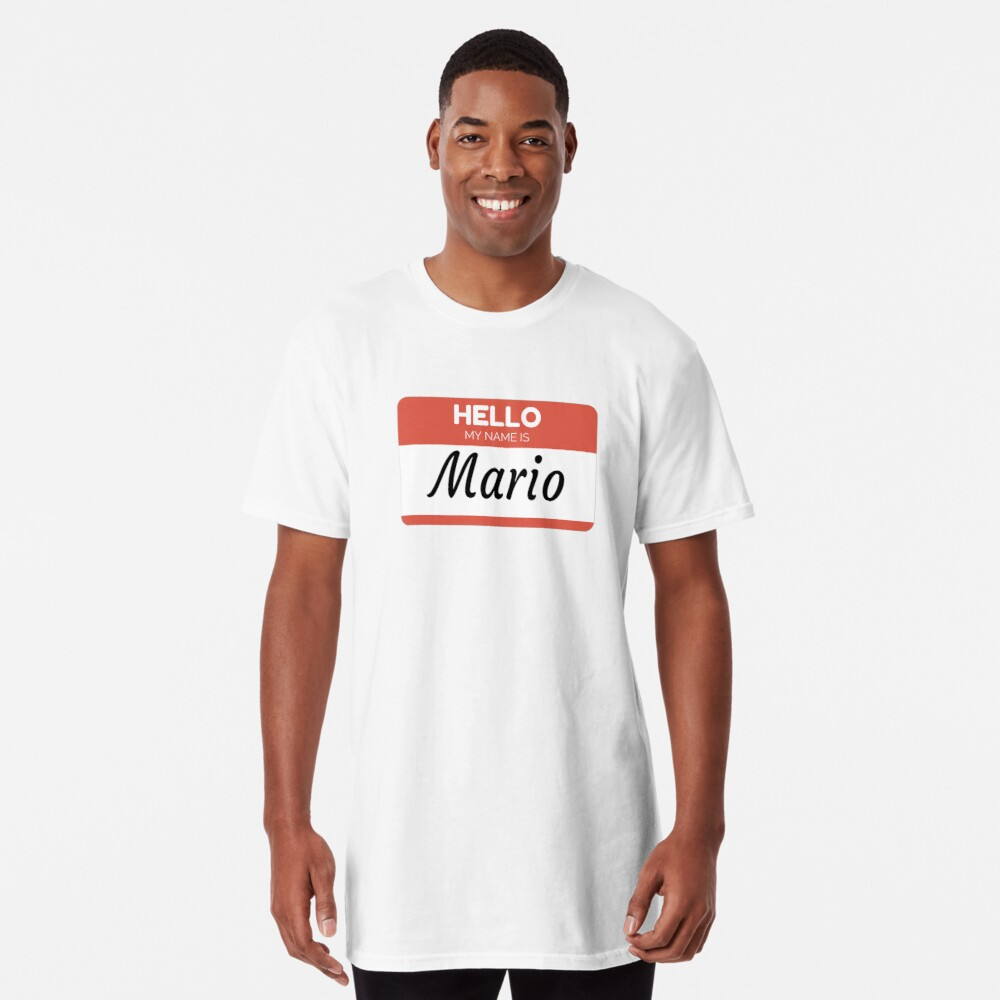 Mario Name Label  Hello My Name Is Mario Gift For Mario or for a female you know called Mario Camiseta larga